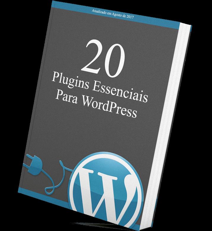 Plugins Essenciais Para o WordPress